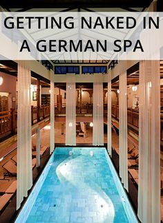 Guide to getting naked in a German spa for the first time.