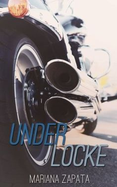 https://www.goodreads.com/review/show/1269540745Under Locke by Mariana Zapata