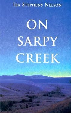 On Sarpy Creek - a nice  book about 1930's Montana, well-reviewed when it was initially published and then forgotten for years.  This is a new edition.  The author never published another book.  Liked the character development and characters, a little dissatisfied with the ending for one major character but as a first work, this is a good novel.