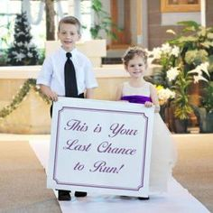 This sign adds a little humor to the wedding and makes it memorable for the guests.