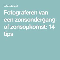 Fotograferen van een zonsondergang of zonsopkomst: 14 tips