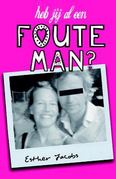 De komende week ga ik me maar eens verdiepen in foute mannen. Door Esther Jacobs.