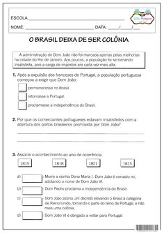 Gabarito   1- Retornasse a Portugal  2- Sentiam-se prejudicados pela abertura dos portos brasileiros a outros países, antes o c...