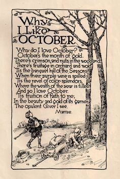 Why I like October....AND ALL THE GREAT PEOPLE WERE BORN IN OCTOBER....CHIX, JAKE, SIS, ME, CHASE ALMOST, POP POPS ALMOST, AND NOT TO FORGET THE GREATEST PERSON WHO EVER WALKED THE EARTH JESUS CHRIST.