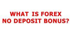welcome bonus no deposit forex 2013