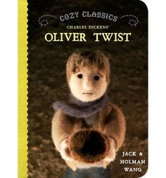 Cozy Classics: Oliver Twist The Cozy Classics series stages handcrafted felt puppets in scenes from classic literature and illustrates the plots of canonical texts using twelve total words per book, one word per scene, in a way that accurately and humorously summarises each book's plot.