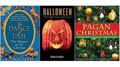 Pagan Origins of Halloween, Christmas and More