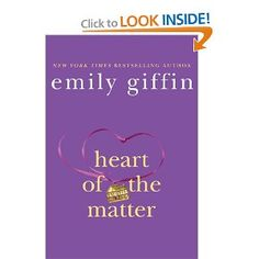Heart of the Matter by Emily Giffin (2010) First Edition Hardcover:  Meeting by chance when a fateful accident sends a six-year-old boy to an upscale Boston hospital, the child's mother and the doctor's stay-at-home wife find their lives changing in unexpected ways.