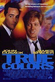 True Colors (1991) - (cast John Cusak)