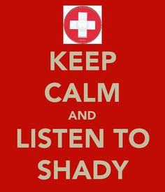 "Words to live by ""Keep calm and listen to Shady"" Eminem Funny, Niall Horan Facts, Keep Calm Pictures, The Real Slim Shady, One Direction Images, Good Thoughts, Random Thoughts, Rap God, Best Quotes"
