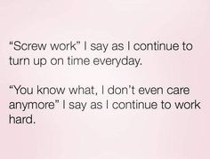 Work Meme - Truth Hurts truths Funny Work Memes - Hilarious Work Humor and Office Fun Memes Humor, Ecards Humor, Job Memes, Truth Hurts, It Hurts, Funny Quotes, Funny Memes, Work Humor Quotes, Hate My Job Quotes