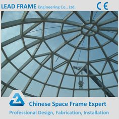 Design Steel Space Structure Dome Glass Roof for Shopping Mall