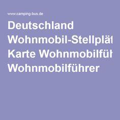 Deutschland Wohnmobil-Stellplätze Karte Wohnmobilführer