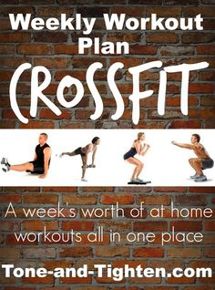 Weekly Workout Plan- a week's worth of at home cross fit workouts from Tone-and-Tighten.com
