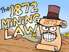 Protect our water: Reform the 1872 Mining Law!