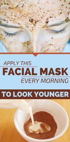 Apply This Facial Mask Every Morning To Look Younger