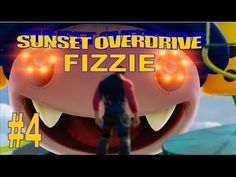 Sunset Overdrive Meet Fizzie - Watch me the wobblycaptain fight against fizzie the giant inflatable mascot where you just cant stop moving.Fight and take fizzie down in sunset overdrive video game xbox one