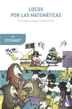 Los libros de Ian Stewart son muy divertido. Bibliofórmulas. 8/07/2016