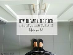 how to paint a tile floor, and what you should think about before you do!