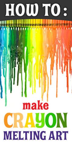 How To: Make Crayon Melting Art
