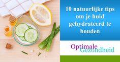 10 Tips voor een gezonde en gehydrateerde huid