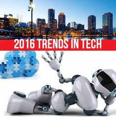 Three Top Tech Trends of 2016