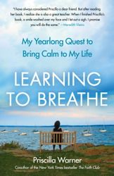 "Pin this onto any of your boards and you'll be entered to win a free copy of Learning to Breathe. Copy below should read ""I've pinned it to win it from @PriscillaWarner."" Thanks!"