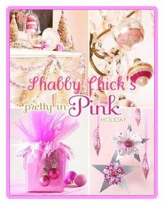 Shabby Chicks. . .happy little things: Pink and White Christmas in July...Hohoho!