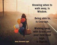 #walk #away #quote