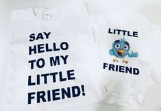 32e86ff4 SAY HELLO TO MY LITTLE FRIEND DAD AND BABY Matching T-Shirt and Bodysuit Set