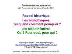 Bibliothèques et bibliothécaires d'hier à demain