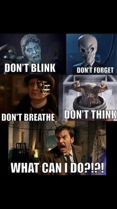 RUN doctor you can RUN Doctor Who David Tennant Don't Blink, Forget, Breathe, Think