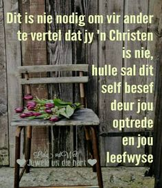 Goeie More, Afrikaans Quotes, Thank You Lord, My Prayer, Positive Thoughts, God, Free Spirit, Amen, Lisa