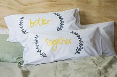 "Inspired by Jack Johnson's sweet tune ""Better together"", these screenprinted pillow cases make the perfect wedding gift! Screenprinted in grey and sunshine yellow on white 100% cotton these are king size bag cases.     Perfect to add a bit of sunshine to your bedroom home decor or to gift to your other half. These would also make a fantastic wedding or valentines day gift.     ""Things are so much better when where together,"" a sweet reminder to fall asleep to every night."
