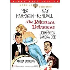 """The Reluctant Debutante (1958) A teenage American girl while visiting her father, is thrown into London society during the """"Debutante Season"""".  Rex Harrison, Kay Kendall, John Saxon...TS Classic/Comedy"""