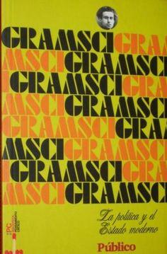 Gramscimanía: Gramsci, el lenguaje y las metáforas / La perversión de una civilización es la perversión de sus lenguajes