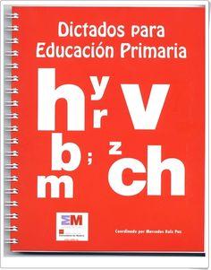 """Dictados para Educación Primaria"" Calm, School, Ideas, Primary Education, Spanish Language, Teaching Resources, Daughter, Degree Of A Polynomial, Learning"