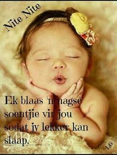 Good Night Wishes, Good Night Quotes, Good Morning Good Night, Morning Quotes, Goeie Nag, Sleep Tight, Afrikaans, Cute Quotes, Sayings