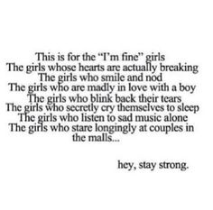 "Here's to the girls, and the boys. (I'm one of the ""I'm fine"" girls.)"