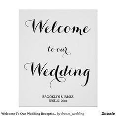 Welcome To Our Wedding Reception Sign Print