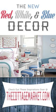 The New Red White & Blue Decor - The Cottage Market