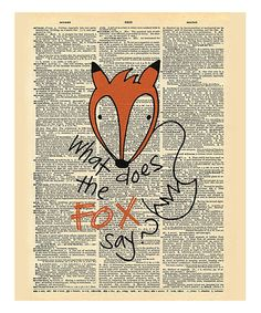 Another great find on #zulily! 'What Does the Fox Say?' Dictionary Print #zulilyfinds