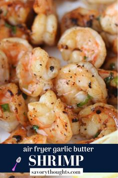 This Air Fryer Garlic Butter Shrimp is so incredibly juicy and flavorful, it is certainly the perfect weeknight meal. A succulent stress-free recipe that takes less than 10 minutes in the air fryer.