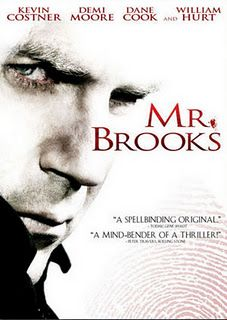 Mr. Brooks -- Kevin Costner is SO scary in this movie. Dane Cook is fabulous, as is Demi Moore. Set in Portland Oregon.