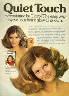 Vintage Advertisement Quiet Touch Hairpainting Streaking Clairol, Oh yeah, I tried this. Retro Ads, Vintage Advertisements, Vintage Ads, Vintage Soul, Vintage Magazines, Vintage Posters, Vintage Items, 1970s Hairstyles, Vintage Hairstyles