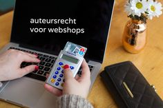 Ook webwinkels en webshops hebben te maken met auteursrecht. Bescherm je eigen werk en gebruik dat van anderen goed.