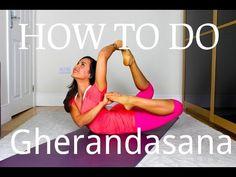 How to do Gherandasana | Yoga with Celest Pereira - YouTube