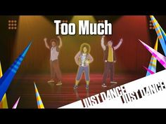 Just Dance Disney Party 2 - Too Much - YouTube