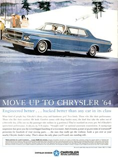 """Description: 1964 CHRYSLER vintage magazine advertisement """"Move Up"""" . Move Up To Chrysler . backed better than any car in its class -- Size: The dimensions of the full-page advertisement Chrysler Voyager, Chrysler Cars, Chrysler 300, Bmw Classic Cars, Classic Auto, Automobile, Vintage Magazine, American Motors, American Auto"""