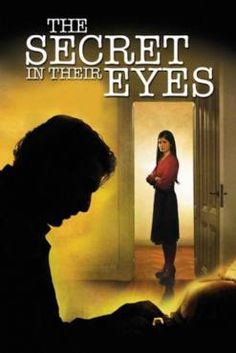 Watch The Secret in Their Eyes Free Online - A retired legal counselor writes a novel hoping to find closure for one of his past unresolved homicide cases and for his unreciprocated love with his superior - both of which still haunt him decades later. Streaming Hd, Streaming Movies, Hd Movies, Movies To Watch, Movies Online, Movies Free, Movies 2019, Action Movies, Hd Movie Posters